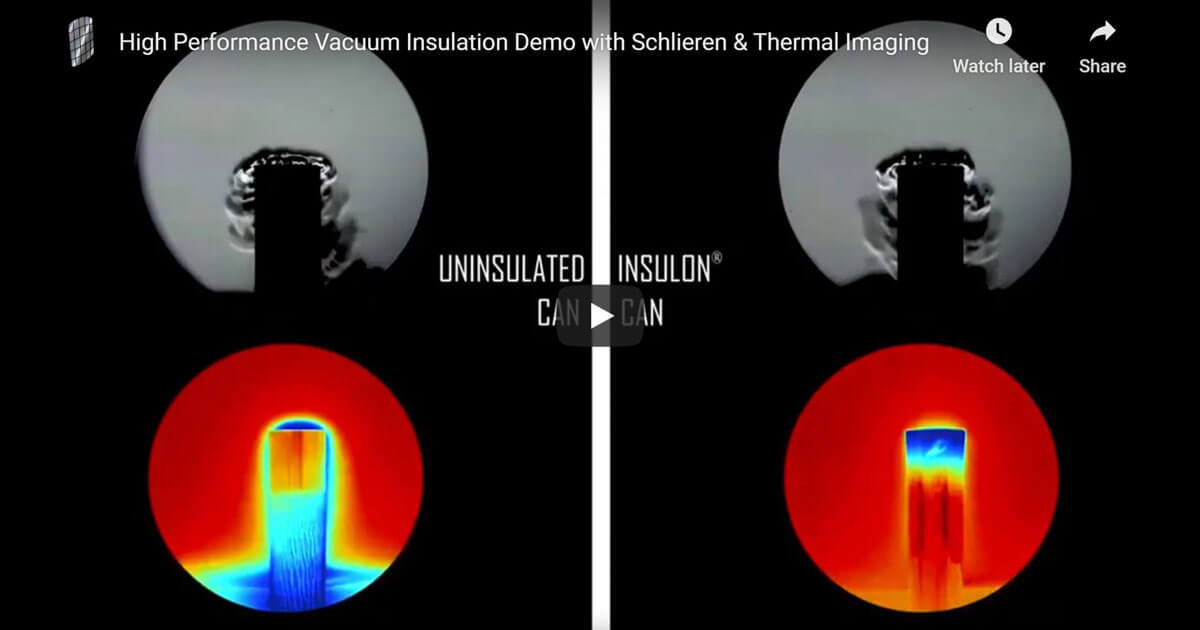 Vacuum insulation demo with thermal and Schlieren imaging